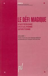 La « nébuleuse mystique-ésoterique » ; une décomposition du religieux entre humanisme revisité, magique, psychologique