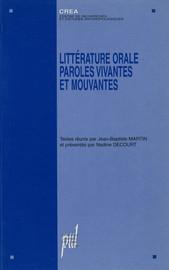 Littérature orale : paroles vivantes et mouvantes