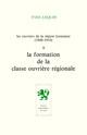 Les Ouvriers de la région lyonnaise (1848-1914) - Volume 1