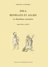 Zola, renégats et alliés