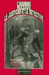 L'Homme masqué, le justicier et le détective