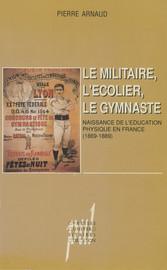 Le Militaire, l'écolier, le gymnaste