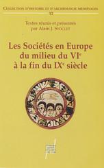 Les Sociétés en Europe du milieu du vie siècle à la fin du ixe siècle