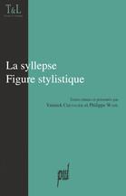 La syllepse. Figure stylistique