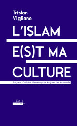 L'islam e(s)t ma culture