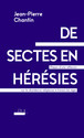 Des sectes définies en France par des parlementaires laïques