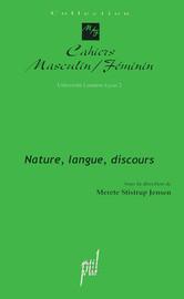 Nature, langue, discours - Merete Stistrup Jensen, Collectif