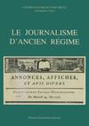 Le Journalisme d'Ancien Régime