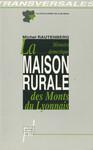 La Mémoire domestique. La maison rurale des Monts du Lyonnais