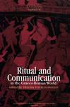 Ritual and Communication in the Graeco-Roman World