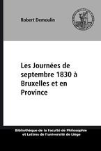 Les Journées de septembre 1830 à Bruxelles et en Province