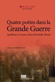 Quatre poètes dans la Grande Guerre