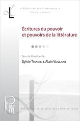 Écritures du pouvoir et pouvoirs de la littérature