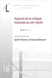 La critique musicale wagnérienne: ni la musique, ni Wagner, mais la littérature et la France