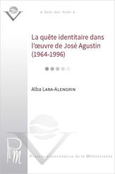 La quête identitaire dans l'œuvre de José Agustin (1964-1996)