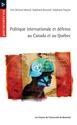 12. La paradiplomatie identitaire du Québec et l'unité nationale