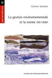 La gestion environnementale et la norme ISO 14001
