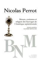Mœurs, coutumes et religion des sauvages de l'Amérique septentrionale