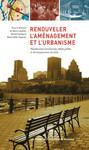 Renouveler l'aménagement et l'urbanisme