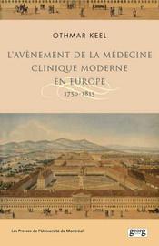 L'avènement de la médecine clinique moderne en Europe
