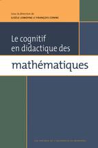 Le cognitif en didactique des mathématiques