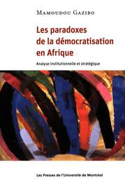 Les paradoxes de la démocratisation en Afrique