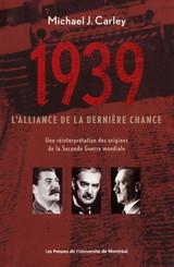 1939 : l'alliance de la dernière chance