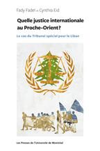 Quelle justice internationale au Proche-Orient ?
