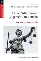 La détention avant jugement au Canada
