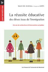La Réussite éducative des élèves issus de l'immigration