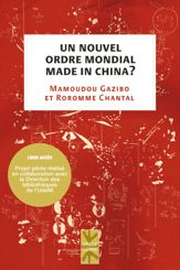 Un nouvel ordre mondial made in China ?