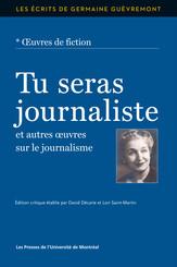 Tu seras journaliste