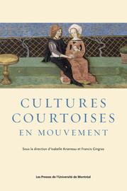Les mots de la courtoisie dans quelques romans et adaptations en prose du XVe siècle