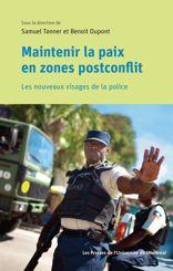 Maintenir la paix en zones postconflit