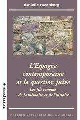 L'Espagne contemporaine et la question juive