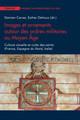 Images et ornements autour des ordres militaires au Moyen Âge