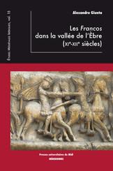 Les Francos dans la vallée de l'Èbre (XIe-XIIe siècles)