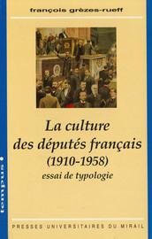 La culture des députés français (1910-1958)