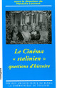 Georges Sadoul, les lettres françaises et le cinéma stalinien en France