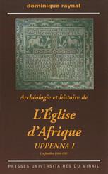 Archéologie et histoire de l'Église d'Afrique. Uppenna I