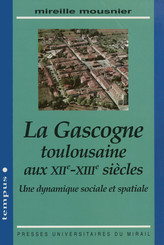 La Gascogne toulousaine aux XIIe-XIIIe&nbspsiècles