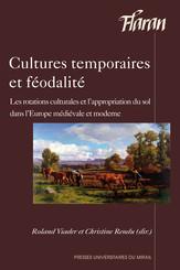 Cultures temporaires et féodalité