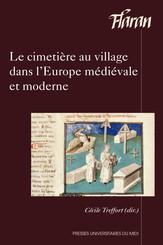 Le cimetière au village dans l'Europe médiévale et moderne