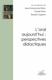 L'oral aujourd'hui: perspectives didactiques