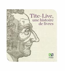 4. Pétrarque et Tite-Live: une passion philologique