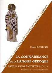 La connaissance de la langue grecque dans la France médiévale vie-xve s.