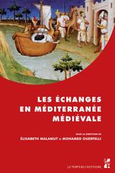 Les échanges en Méditerranée médiévale