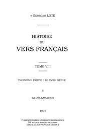 Histoire du vers français. Tome VIII