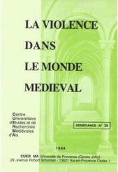 La violence dans le monde médiéval