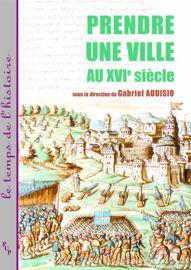 La prise d'une ville hérétique, Cabrières-d'Avignon (1545)